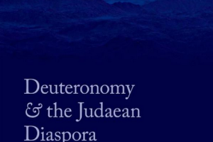 Deuteronomy  and  the  Judaean  Diaspora  by Ernest Nicholson