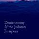 Deuteronomy  and  the  Judaean  Diaspora  by Ernest Nicholson