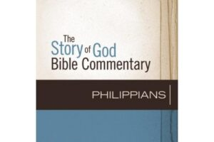 Review of Philippians (Story of God Bible Commentary Series) by Lynn H. Cohick