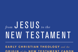 Review of From Jesus to the New Testament by Jens Schröter