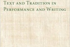 Review  of  Text  and  Tradition  in Performance and Writing by Richard Horsley