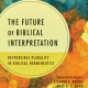Review of The Future of Biblical Interpretation