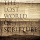 Review of The Lost World of Scripture