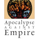 Review of Apocalypse against Empire by Anathea E. Portier-Young
