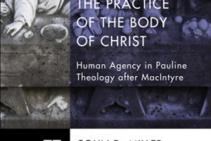 Review of The Practice of the Body of Christ by Colin D. Miller