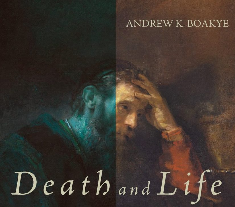 Review of Andrew K. Boakye, Death and Life: Resurrection, Restoration, and Rectification in Paul's Letter to the Galatians