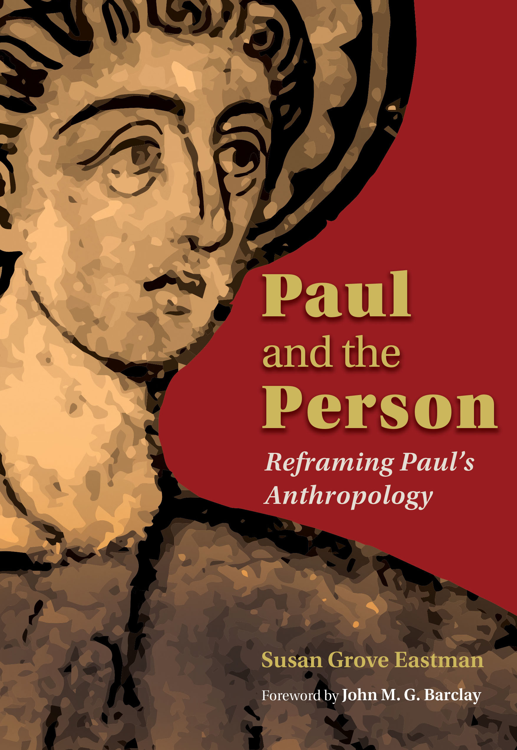 The Participatory Anthropology of 1 Corinthians: Reflections on Susan Eastman's Paul and the Person