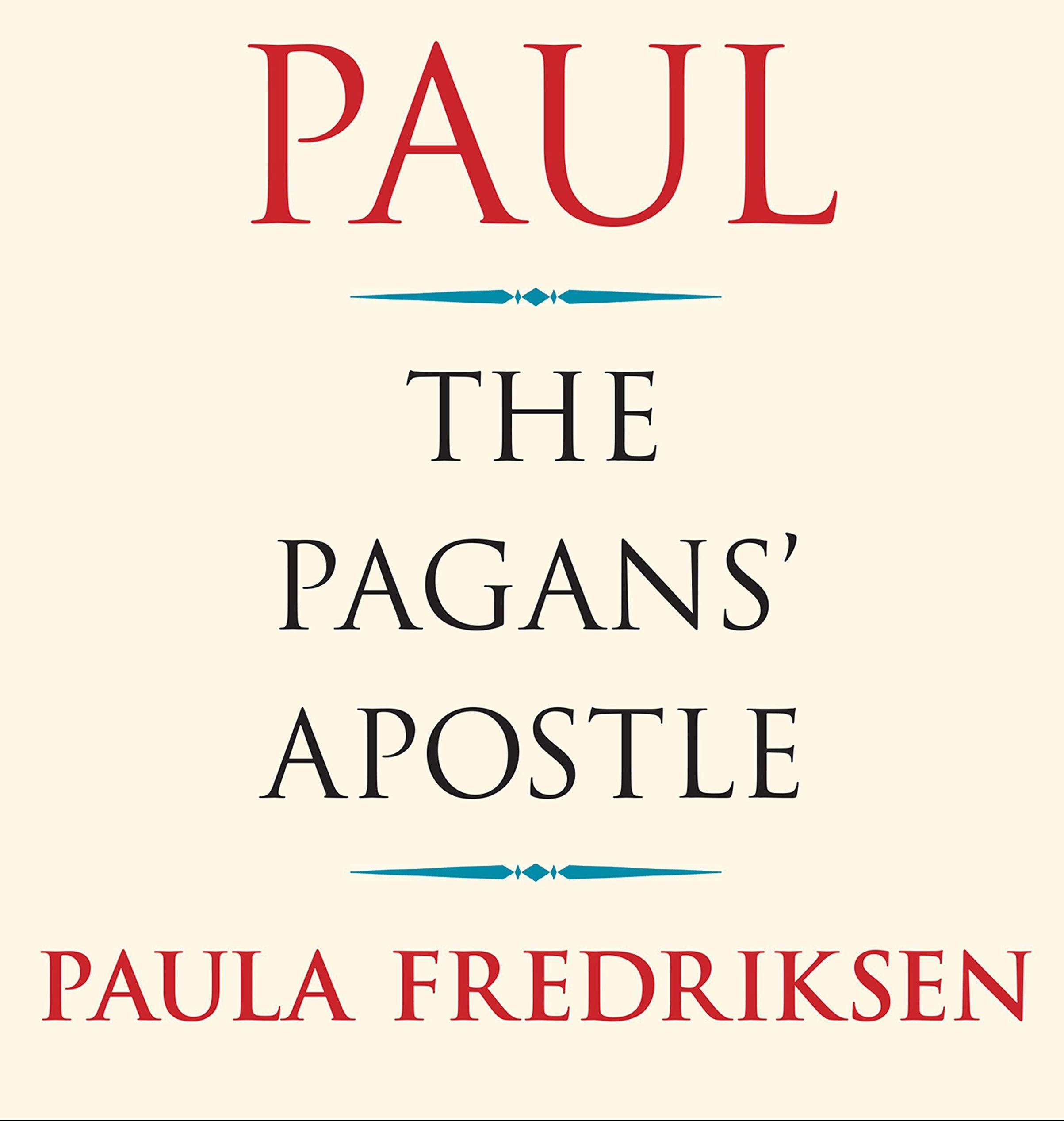 Review: Paul the Pagan's Apostle by Paula Fredriksen
